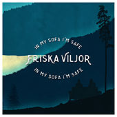 In my sofa I'm safe by Friska Viljor
