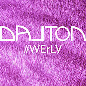 #WErLV - Single by DALTON