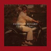 Like the 1st Time by Clarence Bucaro