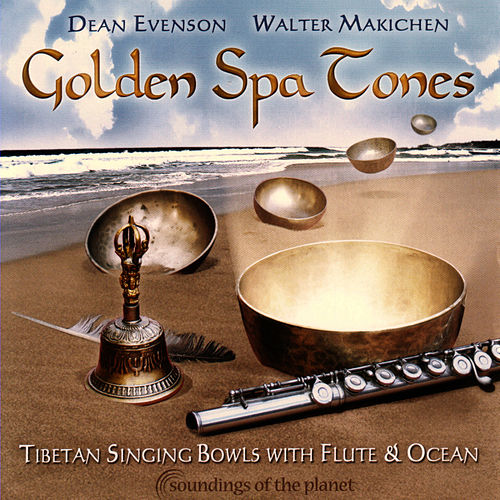 Golden Spa Tones by Dean Evenson
