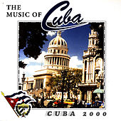 The Music Of Cuba - Cuba 2000 by Orquesta Raiz Latina