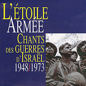 L'étoile armée: Chants des guerres d'Israël (1948-1973), Vol. 2 by Various Artists
