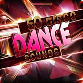 50 Disco Dance Sounds by Various Artists