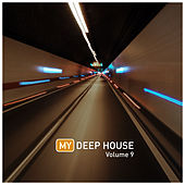 My Deep House 9 by Various Artists