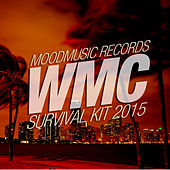 Moodmusic WMC Survival Kit 2015 by Various Artists