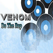 Do the Rap by Venom