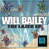 The Lazer EP by Will Bailey