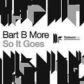 So It Goes EP by Bart B More