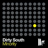 Minority by Dirty South