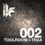 Toolroom I-Trax 002 by Various Artists