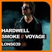 Smoke / Voyage by Hardwell