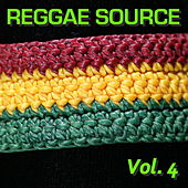 Reggae Source, Vol. 4 by Various Artists