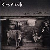 The Way To Salvation by King Missile