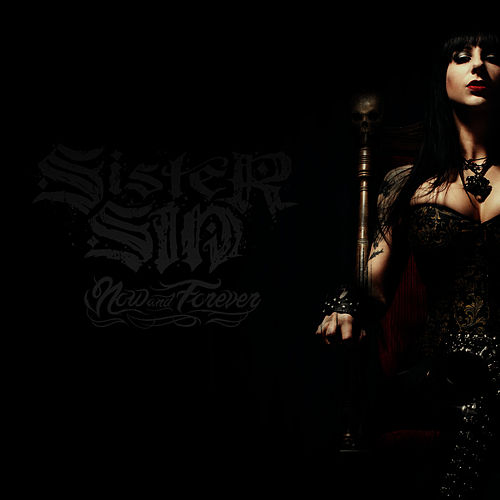 Now and Forever by Sister Sin