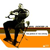 The Power Of The String by Paul Jackson, Jr.