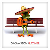 50 Chansons Latines by Various Artists