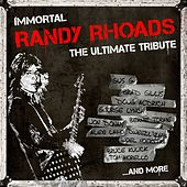 Immortal Randy Rhoads - The Ultimate Tribute by Various Artists