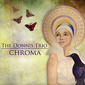 Chroma by The Donnis Trio