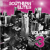 Southern Elites, Vol. 3 by Various Artists