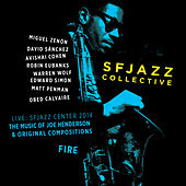 Fire (Live) by SF Jazz Collective