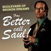 Boulevard of Broken Dreams (From