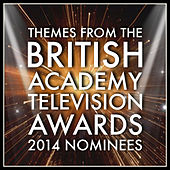 Themes from the British Academy Television Awards 2014 Nominees by Various Artists