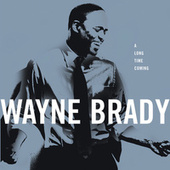 A Long Time Coming by Wayne Brady