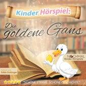 Kinder-Hörspiel: Die Goldene Gans by Kinder Lieder