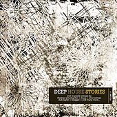 Deep House Stories, Vol. 11 by Various Artists