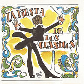 La Fiesta De Los Clásicos by Various Artists