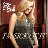 I'm Sick of It by Sara Beth