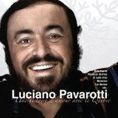 Une histoire d'amour avec le Québec by Luciano Pavarotti