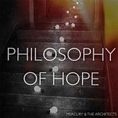 Philosophy Of Hope by Mercury