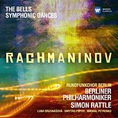 Rachmaninov: Symphonic Dances; The Bells by Berliner Philharmoniker