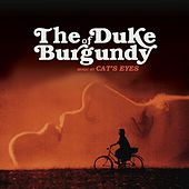 The Duke of Burgundy (Original Soundtrack Album) by Cat's Eyes