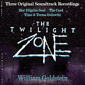 Twilight Zone (Three Original Soundtracks) by William Goldstein