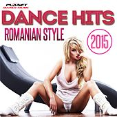 Dance Hits Romanian Style 2015 - EP by Various Artists