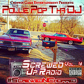 Screwed up Radio, Vol. 4 by Pollie Pop