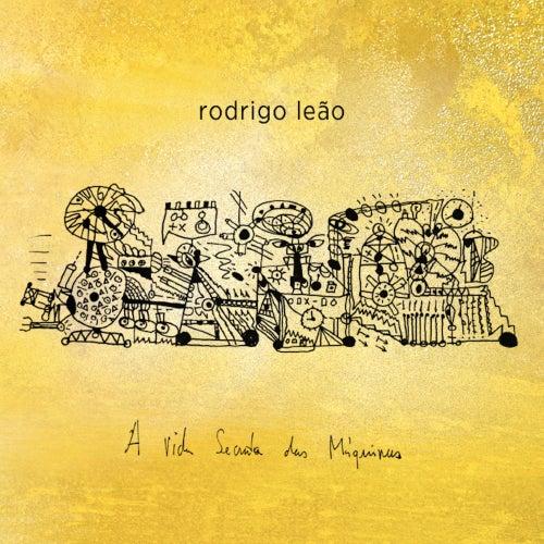 A Vida Secreta das Máquinas by Rodrigo Leão