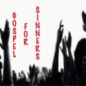 Gospel for Sinners by Sefu Kafele