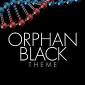 Orphan Black Theme by L'orchestra Cinematique