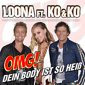 OMG! Dein Body Ist So Heiss by Loona