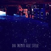 Dai tremiti alle stelle by Es