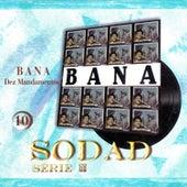 Dez Mandamentos (Sodad Serie 2 - Vol. 10) by Bana