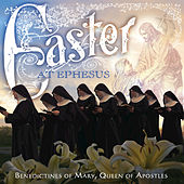 Easter At Ephesus by Benedictines Of Mary