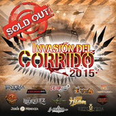 Invasión Del Corrido 2015 Sold Out by Various Artists