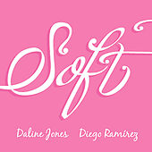 Soft by Daline Jones