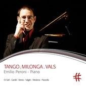 Tango.Milonga.Vals by Emilio Peroni