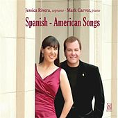 Spanish-American Songs by Jessica Rivera