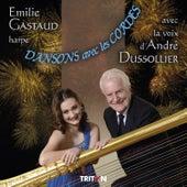 Dansons avec les cordes by André Dussolier